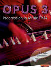 Opus: Student Book 3: Progression in Music 11-14 by Rob Blythe (Paperback, 2007)