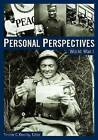Personal Perspectives: World War I by ABC-CLIO Ltd (Hardback, 2005)