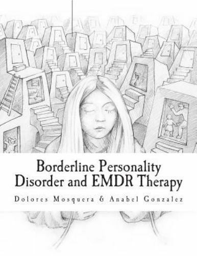 Borderline Personality Disorder and EMDR Therapy, Gonzalez ...