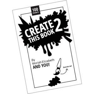 Create-This-Book-2-Moriah-Elizabeth-9780692168721-Paperback-BRAND-NEW