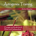 Autogenes Training von Andrea Straucher (2013)