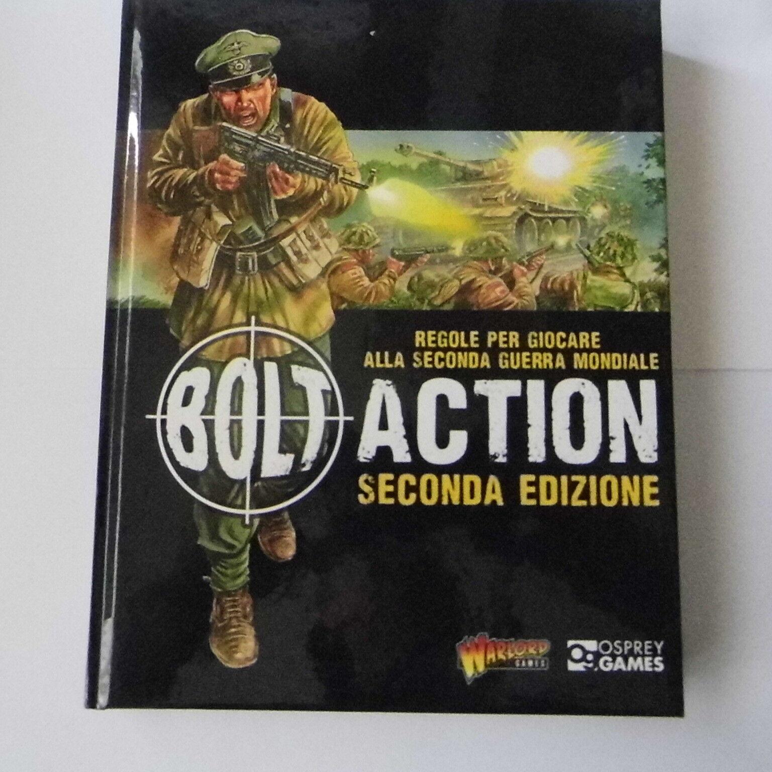 BOLT ACTION WORLD WAR II SECONDA EDIZIONE (ITALIAN TEXT) - WARLORD GAMES