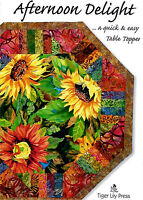Afternoon Delight Centerpiece Table Topper Quilt Pattern Tiger Lily Press