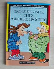 Drole De Visite Chez Sorciere Crochu - Rauche ; Claveloux