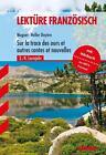Französisch Lektüre Mittelstufe. Sur la trace des ours et autres contes et nouvelles von Christiane Heller-Doyère und Emmy Muguet (2012, Taschenbuch)
