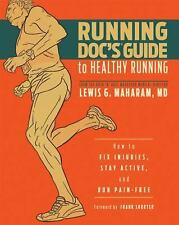 Running Doc's Guide to Healthy Running: How to Fix Injuries, Stay Acti-ExLibrary