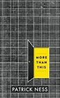 More Than This Patrick Ness Good Book ISBN 1406350451