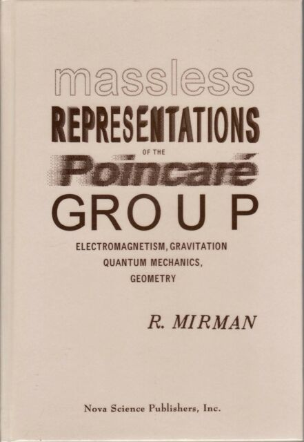 Massless Representations of the Poincare Group: Electromagnetism, Gravitation,..
