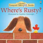 Where's Rusty? by Heather Amery (Paperback, 1997)