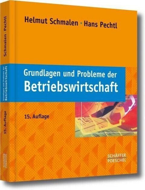 Grundlagen und Probleme der Betriebswirtschaft | Buch | Sehr gut