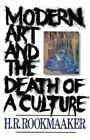 Modern Art and The Death of a Culture 9780891077992 by H. R. Rookmaaker