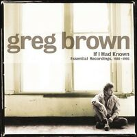 Greg Brown - If I Had Known [new Cd] on sale