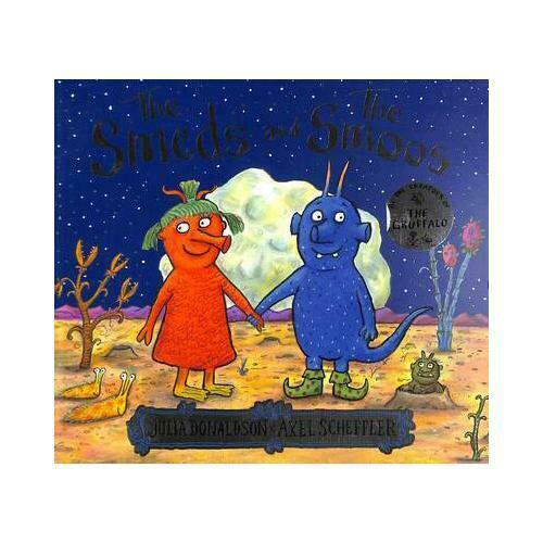 The Smeds and the Smoos by Julia Donaldson, Axel Scheffler (artist)