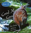 Good Morning, Good Night by Erin Devlin (Paperback, 2009)