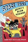 Archie's Alien Disguise by Michael Brawer, Wendy Mass (Hardback, 2015)