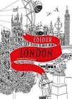 Colour London: 20 Views to Colour in by Hand by Hennie Haworth (Paperback, 2016)