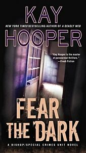 Fear-the-Dark-A-Bishop-SCU-Novel-by-Kay-Hooper