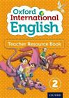 Oxford International English Teacher Resource Book 2: Book 2 by Sarah Snashall (Mixed media product, 2014)