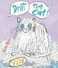 Drat that Cat! by Tony Ross (Paperback, 2014)
