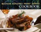 Western National Parks' Lodges Cookbook by Kathleen Bryant (Hardback, 2007)