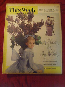 """1958 SUNDAY PICTORIAL DETROIT NEWS """" MOTHER'S DAY"""" MAY 11, 1958 VGC L@@K1"""