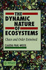 The Dynamic Nature of Ecosystems: Chaos and Order Entwined by Claudia Pahl-Wostl (Hardback, 1995)