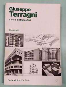 GIUSEPPE-TERRAGNI-Bruno-Zevi-Zanichelli-1980-1a-edizione