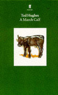 1 of 1 - Collected Animal Poems: v. 3: March Calf by Ted Hughes (Paperback)