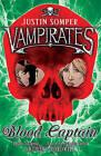 Vampirates: Blood Captain by Justin Somper (Paperback, 2007)