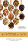 Breaking Bread: Recipes and Stories from Immigrant Kitchens by Lynne Christy Anderson (Paperback, 2011)