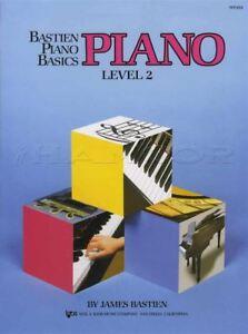 Bastien Piano Basics Level 2 Partitions Livre Apprendre à Jouer Méthode James-afficher Le Titre D'origine Activation De La Circulation Sanguine Et Renforcement Des Nerfs Et Des Os