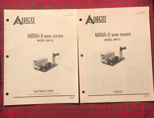Original! AIRCO Mighty-II WIRE FEEDER Owner Operator Parts Manual Instructions