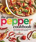 Melissa's the Great Pepper Cookbook by Melissa's (2014, Paperback)