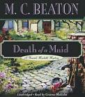 Death of a Maid by M C Beaton (CD-Audio, 2007)