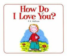 How Do I Love You? by P. K. Hallinan, Good Book
