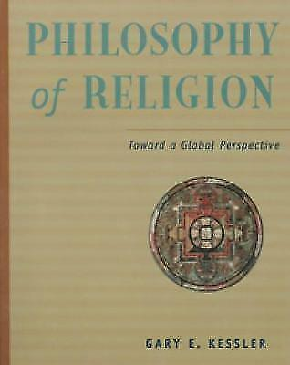 (Good)-Philosophy of Religion in a Global Perspective (Paperback)-Kessler, Gary-