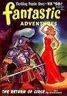 Fantastic Adventures: August 1941 by Nat Schachner, Robert Moore Williams, Duncan H Farnsworth (Paperback / softback, 2015)