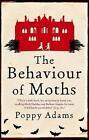 The Behaviour of Moths by Poppy Adams (Paperback, 2009)