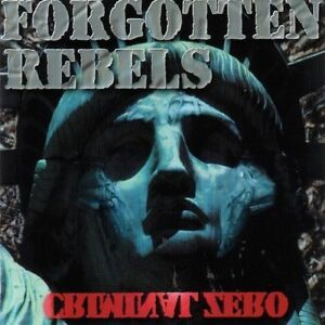 Forgotten-Rebels-Criminal-zero-1994-CD