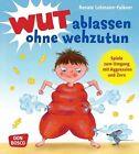 Wut ablassen ohne wehzutun von Renate Lohmann-Falkner (2013, Taschenbuch)