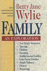 Family: An Exploration by Donna Scorer, Betty Jane Wylie (Paperback / softback, 1998)