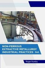 Extractive Metallurgy: Non-Ferrous Extractive Metallurgy - Industrial...