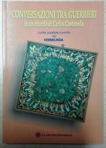 Conversazioni-tra-guerrieri-in-un-ricordo-di-Carlos-Castaneda-Libro-Come-Nuovo-N