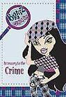 Bratz: Accessory to the Crime No. 4 by Zoe Fishman (2006, Paperback)