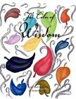 Color of Wisdom 9781441531155 by Jacob Butkiewicz Paperback