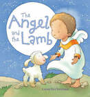 The Angel and the Lamb: A Story for Christmas by Sophie Piper (Hardback, 2008)