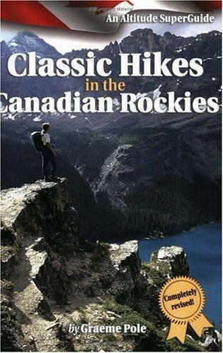 Klassisch Wanderungen in der Kanadischen Rockies von Stange,