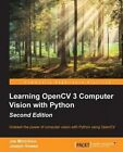 Learning OpenCV 3 Computer Vision with Python by Joseph Howse, Joe Minichino (Paperback, 2015)