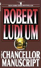 The Chancellor Manuscript by Robert Ludlum (1984, Paperback)