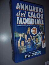 ANNUARIO DEL CALCIO MONDIALE '98 '99 WORLD SOCCER YEARBOOK 11° ANNO